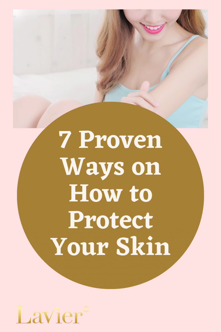 7 Proven Ways on How to Protect Your Skin
