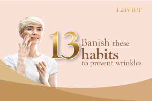 Stop these 13 habits to prevent wrinkles