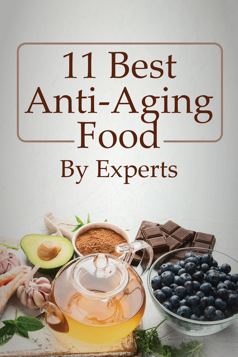 tell you 11 best anti-aging food